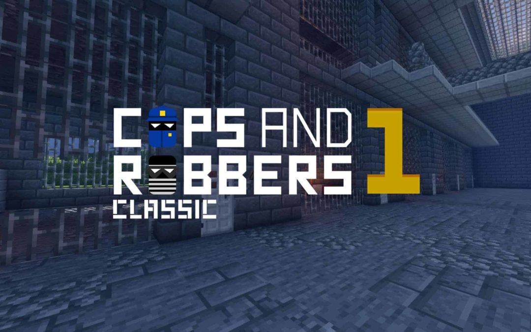 Cops and Robbers: Classic