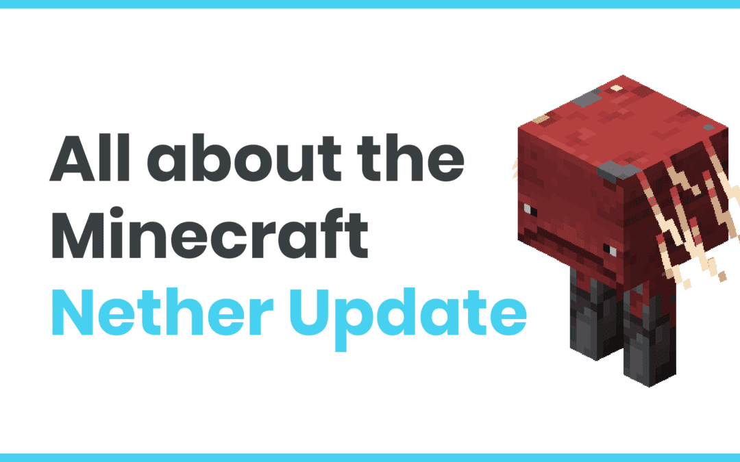 Nether Update! Minecraft's dangerous new snapshot adventure