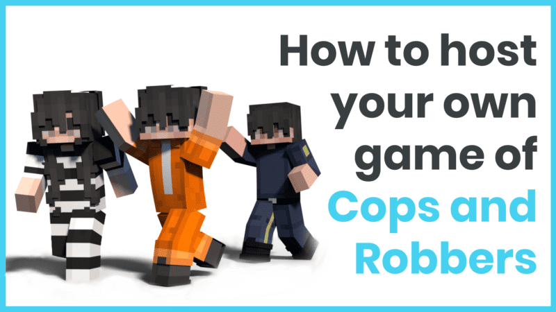 How to host your own game of Cops and Robbers